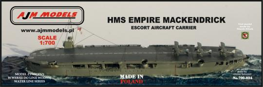 Preorder/Vorbestellung HMS Empire MacKendrick Escort Aircraft Carrier