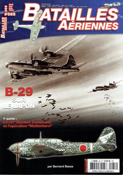 """B-29 sur Japon 1e partie: Le 20th Bomber Command et l'opération """"Matterhorn"""""""