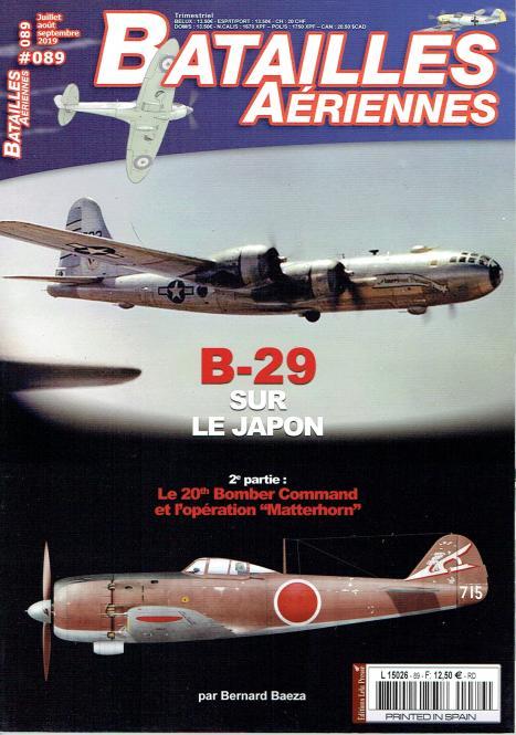 """B-29 sur Japon 2e partie: Le 20th Bomber Command et l'opération """"Matterhorn"""""""