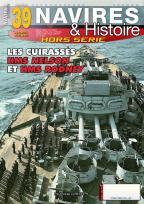 Les cuirassés HMS Nelson et HMS Rodney